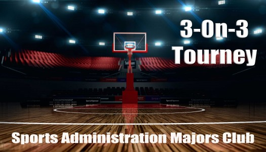 Sports Administration Majors Club hosting 3-on-3 hoops tourney