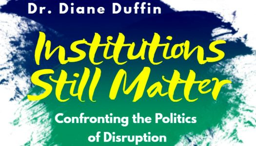 Duffin presents Last Lecture: 'Institutions Still Matter: Confronting the Politics of Disruption'