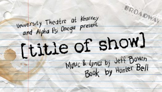 UNK Theatre's '[title of show]' musical opens Wednesday