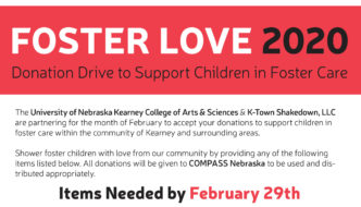 The University of Nebraska Kearney College of Arts & Sciences & K-Town Shakedown, LLC are partnering for the month of February to accept your donations to support children in foster care within the community of Kearney and surrounding areas. Shower foster children with love from our community by providing any of the following items listed below. All donations will be given to COMPASS Nebraska to be used and dis¬tributed appropriately. Items Needed by February 29th Carry-on Sized Luggage Rubbermaid storage totes Gently used children's clothing (any age – infant to teen) New clothing (any age – infant to teen) Bottled water Disposable cups, plates, silverware Sippy cups Small lotions Puff snacks (for babies) Individual wrapped snacks (granola bars, fruit snacks, etc.) Individual wrapped toothbrushes Night lights Small toys, NOT stuffed animals - they already have a lot! Board games/family games Foldable canvas totes Individual wrapped bags of microwave popcorn 3 in 1 shampoos for kids Shampoos and conditioners for teens Kids socks/underwear Journals and fun pens $5 or $10 gift cards Feminine hygiene products Books Kleenex (individual size) Cosmetic bags Fingernail polish Hair brushes Playing cards Drop off sites for donations will be U.N.K. (multiple locations, see below), Museum of Nebraska Art, and K-Town Shakedown (2003 Central Ave.) during any regularly scheduled class times (https://www.ktownshakedown.com/schedule). U.N.K drop off sites - Calvin T. Ryan Library, Cushing Athletics Office, Bruner Hall of Science - Health Sciences office, College of Arts and Sciences - Dean's Office, Copeland rm#240, Warner Hall rm#2244, and Fine Arts Building rm#214.